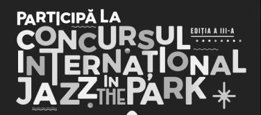 Concursul International Jazz in the Park 2017